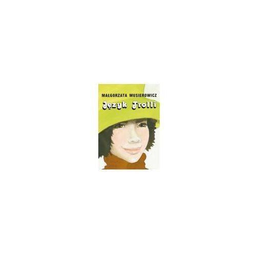 Literatura młodzieżowa, Język Trolli (opr. broszurowa)