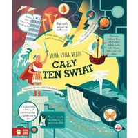 Książki dla dzieci, CAŁY TEN ŚWIAT WIELKA KSIĘGA WIEDZY (opr. twarda)