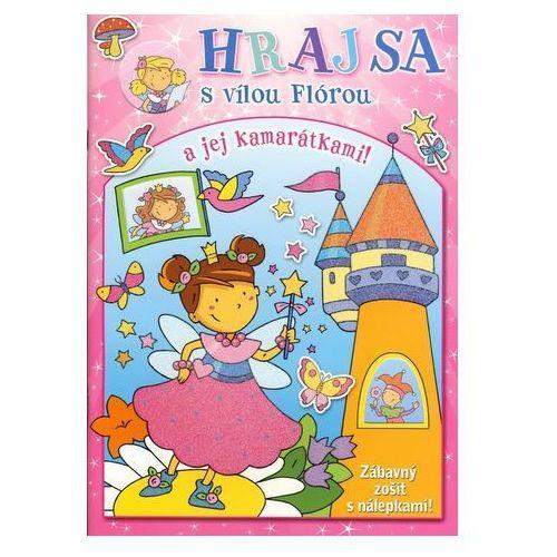 Pozostałe książki, Hraj sa s vílou Flórou a jej kamarátkami!