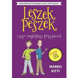 Leszek Peszek i jego najlepszy przyjaciel - Marko Kitti (EPUB)