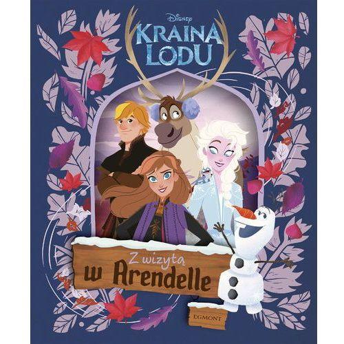 Książki dla dzieci, Kraina Lodu. Z wizytą w Arendelle (opr. twarda)