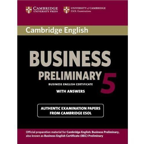 Książki do nauki języka, Cambridge English Business 5 Preliminary Student's Book with Answers (opr. miękka)
