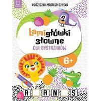 Książki dla dzieci, Łamigłówki słowne dla bystrzaków - praca zbiorowa (opr. broszurowa)