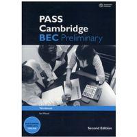 Książki do nauki języka, Pass Cambridge BEC Preliminary 2nd Edition Ćwiczenia (opr. miękka)