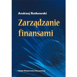 Zarządzanie finansami - Andrzej Rutkowski (opr. broszurowa)