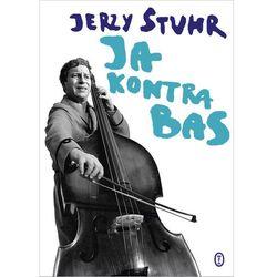 Ja kontra bas - Jerzy Stuhr - ebook