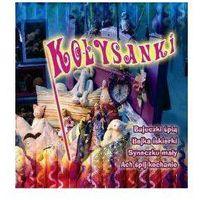 Bajki i piosenki, Kołysanki - Różni Wykonawcy (Płyta CD)