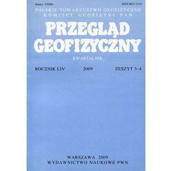 Przegląd Geofizyczny Rocznik LIV 2009 Zeszyt 3-4 (opr. miękka)