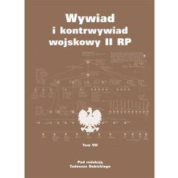 Wywiad I Kontrwywiad Wojskowy II RP T.7 (opr. broszurowa)