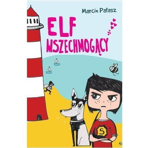 Literatura młodzieżowa, Elf Wszechmogący (opr. miękka)