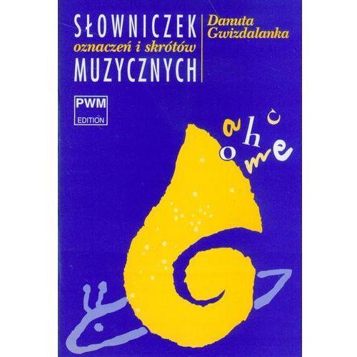 Książki o muzyce, Słowniczek oznaczeń i skrótów muzycznych (opr. miękka)