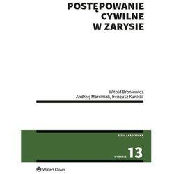 Postępowanie cywilne w zarysie - broniewicz witold, marciniak andrzej, kunicki ireneusz (opr. broszurowa)