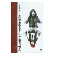 Archeologia, etnologia, Dyskomfort nowoGreków (opr. miękka)