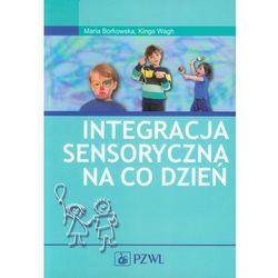 INTEGRACJA SENSORYCZNA NA CO DZIEŃ Z PŁYTĄ CD (oprawa miękka) (Książka) (opr. miękka)